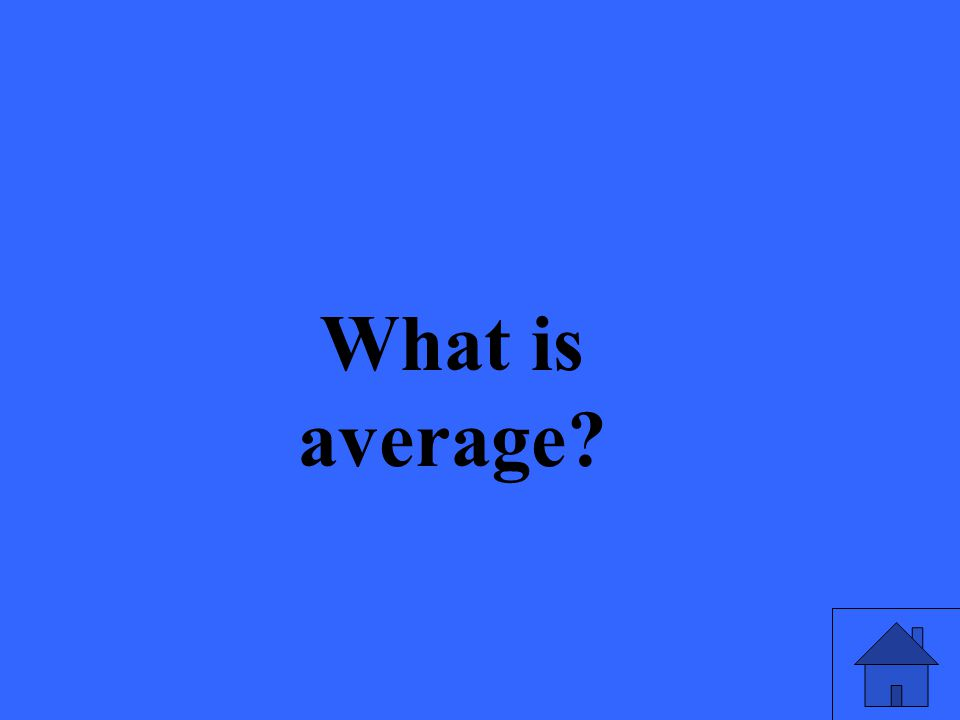 What is average