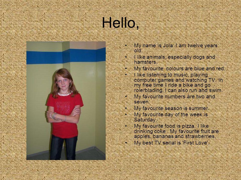 Hey, My name is Szymon. I m twelve years old.