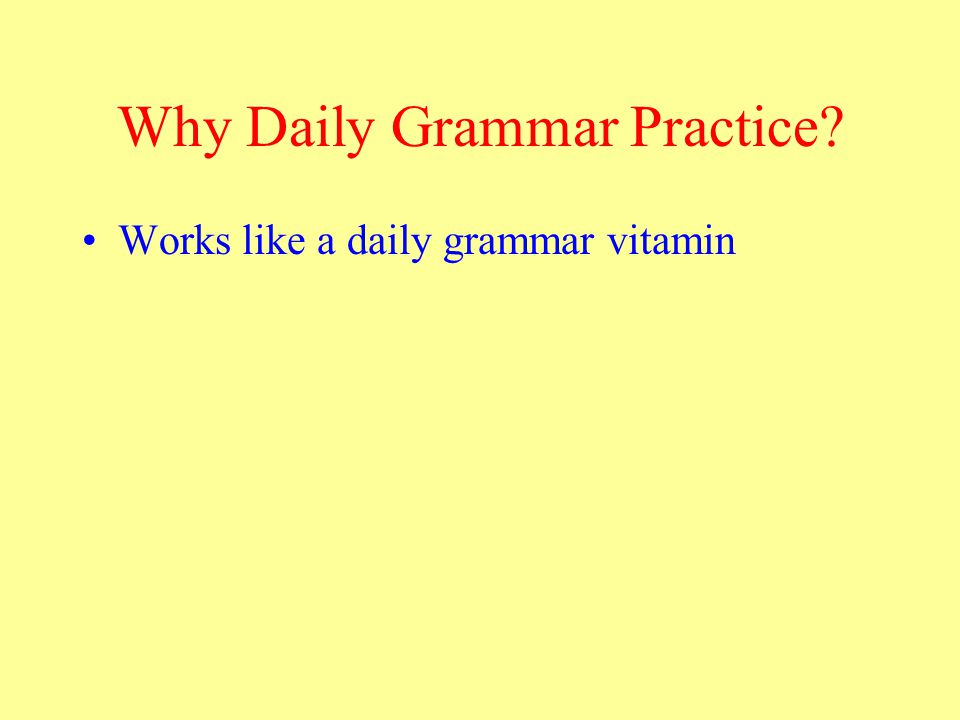The Vitamin Analogy Learning through grammar unit: taking a whole bottle of vitamins at once.