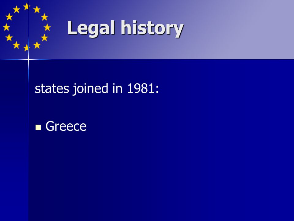 states joined in 1981: Greece