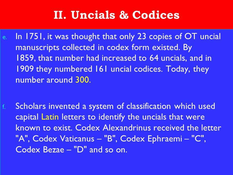 13 II. Uncials & Codices e.