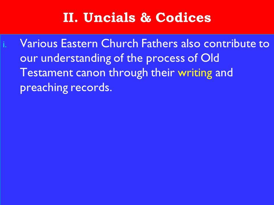 15 II. Uncials & Codices i.