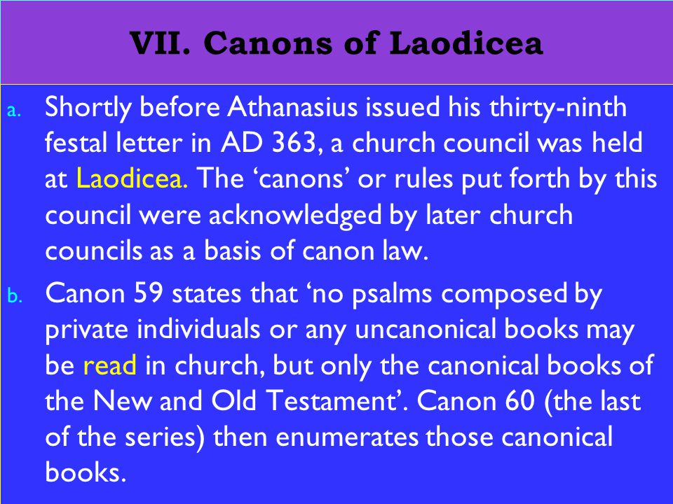 25 VII. Canons of Laodicea a.