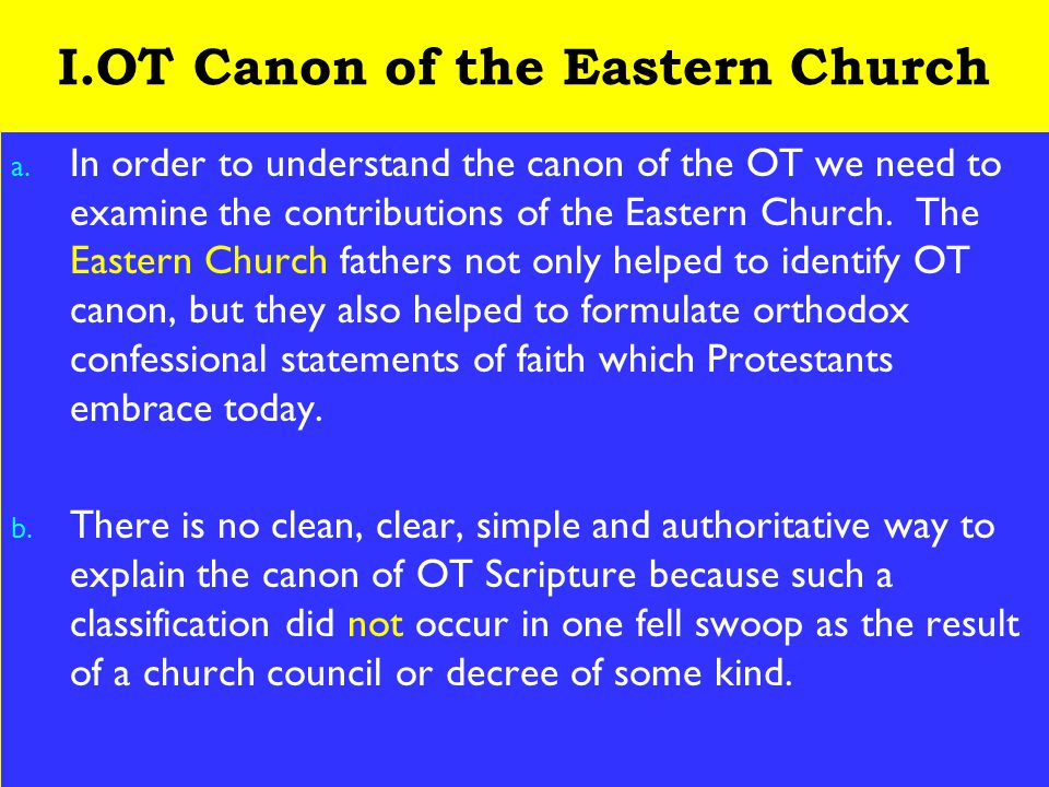 4 I.OT Canon of the Eastern Church a.
