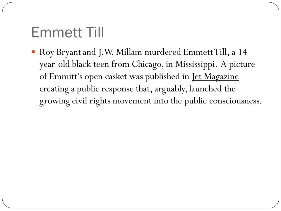 Emmett Till Roy Bryant and J.W.