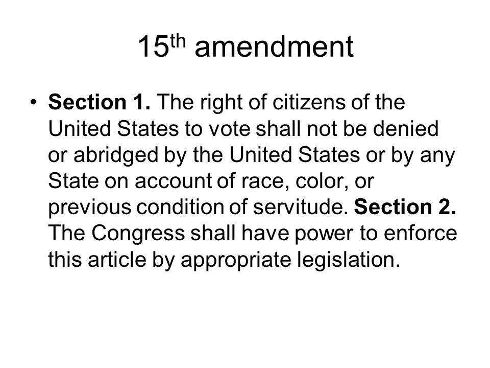 15 th amendment Section 1.