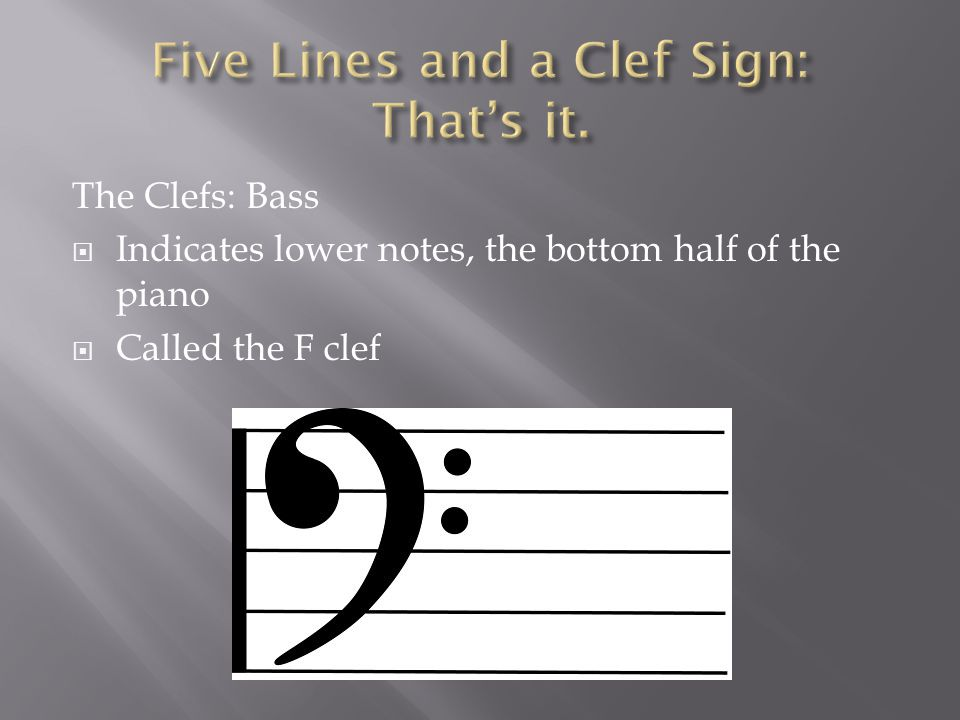 The Grand Staff  When the Treble Clef and the Bass Clef are linked together you have a Grand Staff