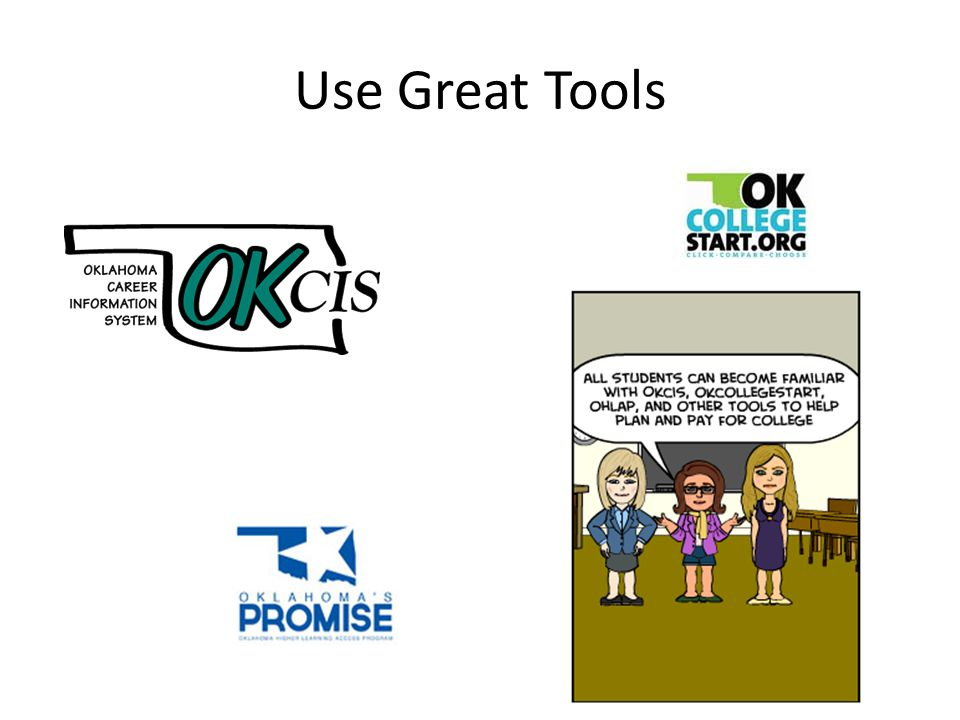 Use Great Tools