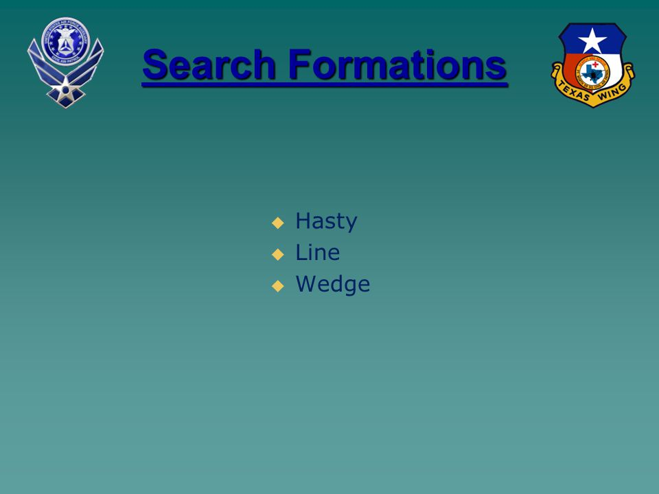 Search Formations   Hasty   Line   Wedge