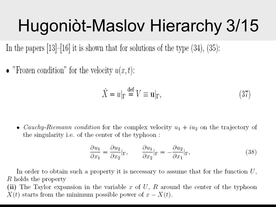 Hugoniòt-Maslov Hierarchy 4/15