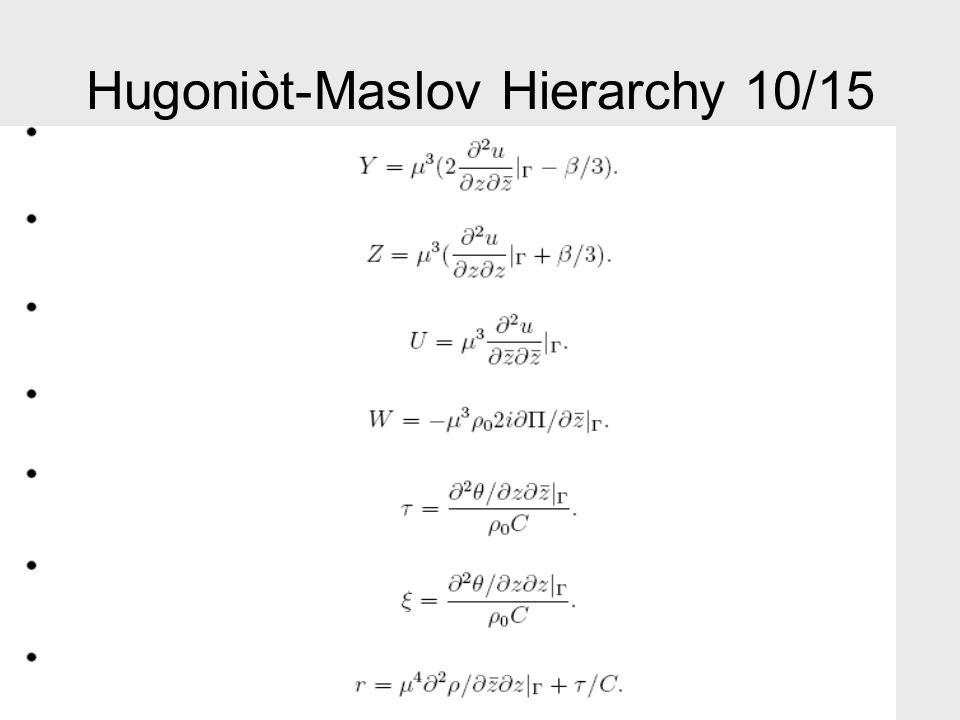 Hugoniòt-Maslov Hierarchy 10/15