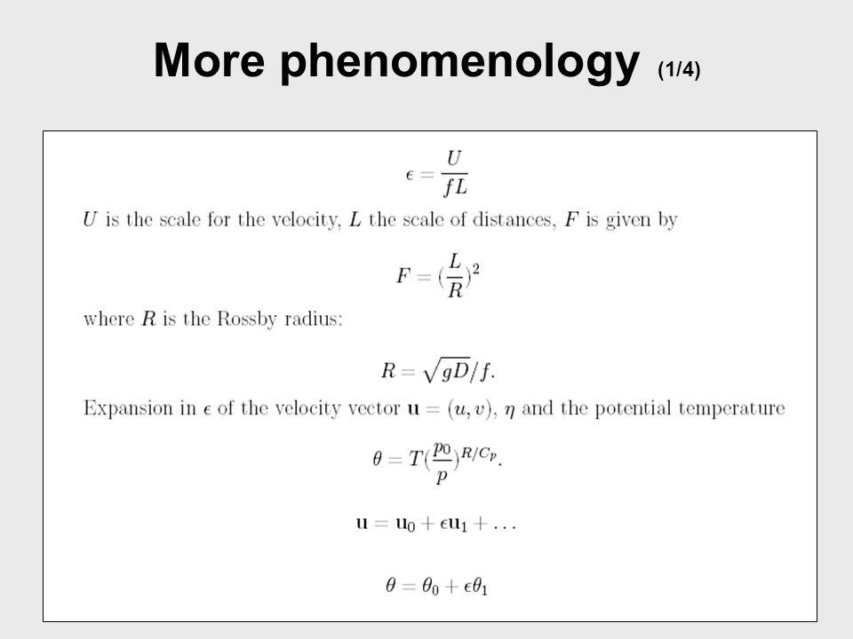 More phenomenology (2/4)