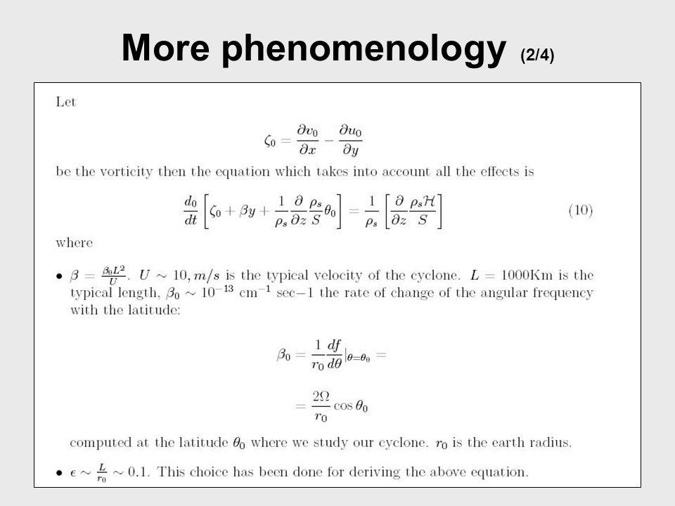 More phenomenology (3/4)