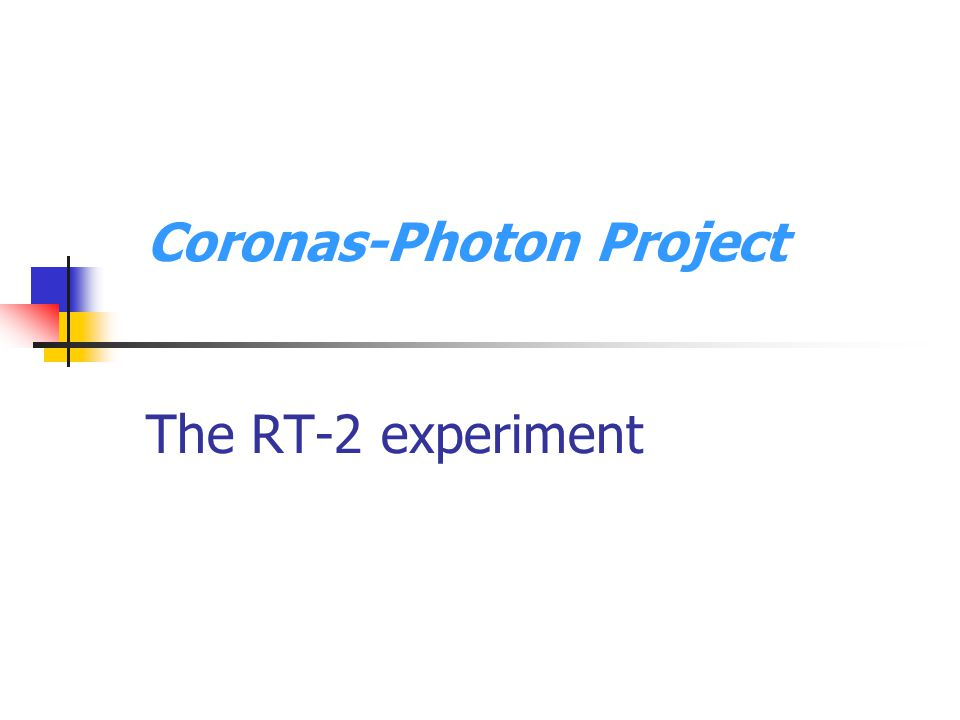 Coronas-Photon Project The RT-2 experiment