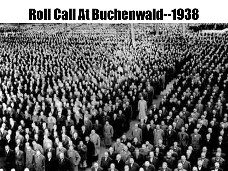 Roll Call At Buchenwald--1938