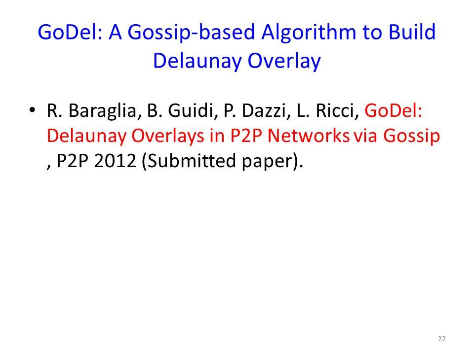 GoDel: A Gossip-based Algorithm to Build Delaunay Overlay R.