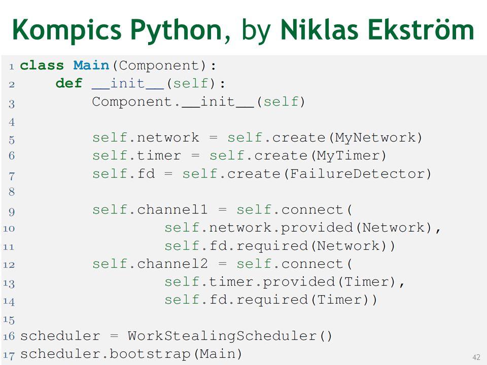 Kompics Python, by Niklas Ekström 42