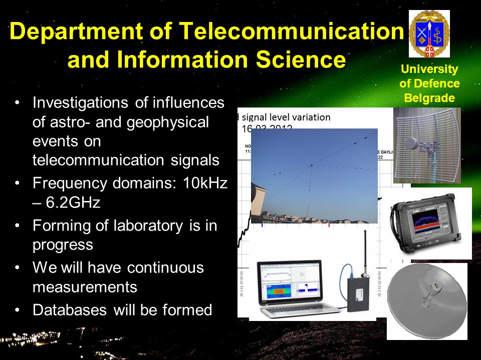 Department of Telecommunication and Information Science Investigations of influences of astro- and geophysical events on telecommunication signals Fre