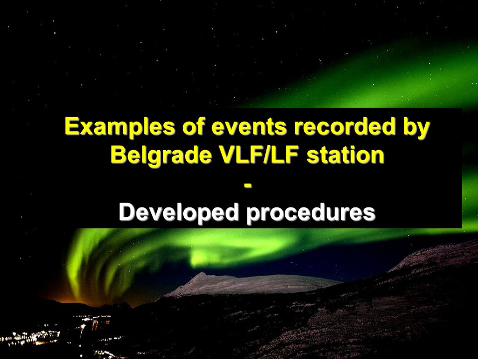 Examples of events recorded by Belgrade VLF/LF station - Developed procedures