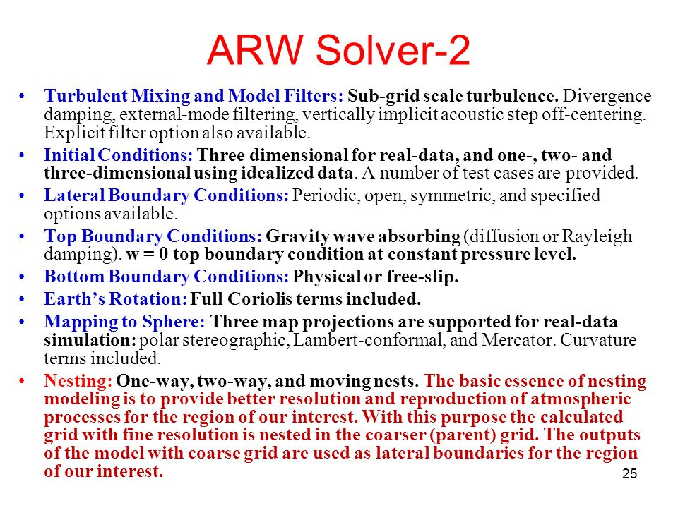ARW Solver-2 Turbulent Mixing and Model Filters: Sub-grid scale turbulence.