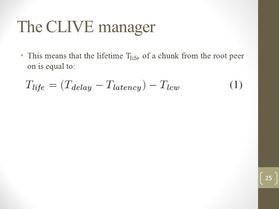 The CLIVE manager 25