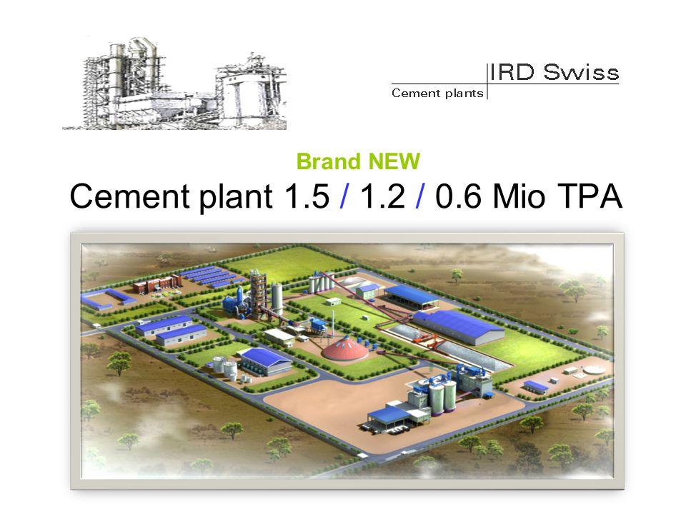 Cement plant 1.5 / 1.2 / 0.6 Mio TPA Brand NEW