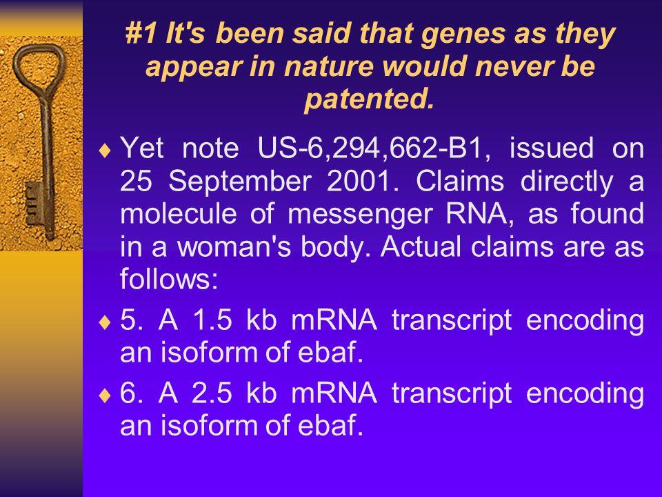 Fascinating facts:  Claim 5.A 1.5 kb mRNA transcript encoding an isoform of ebaf.