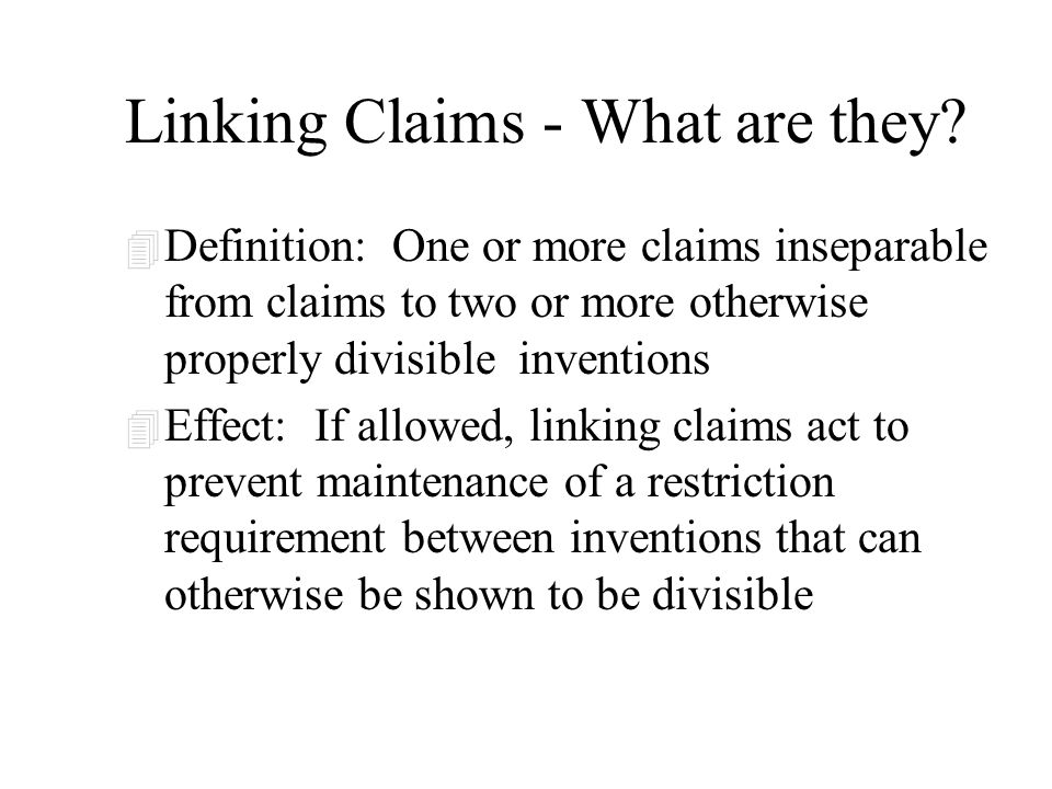 Linking Claims - What are they.