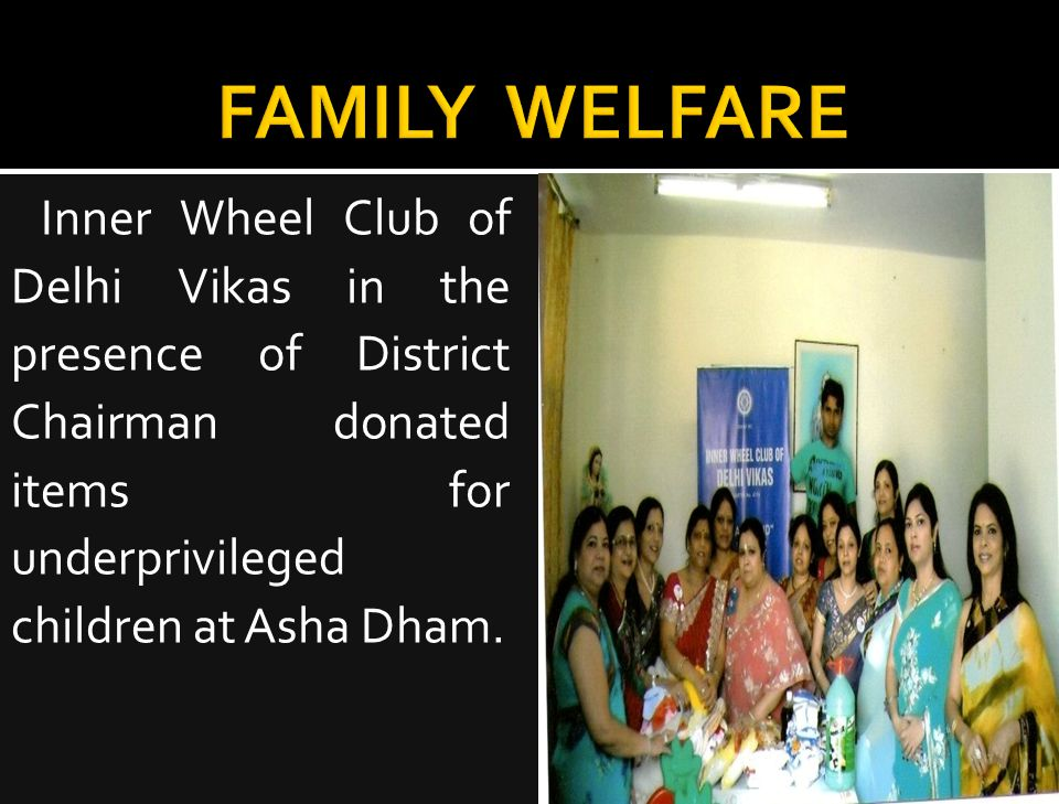 Inner Wheel Club of Delhi Vikas in the presence of District Chairman donated items for underprivileged children at Asha Dham.