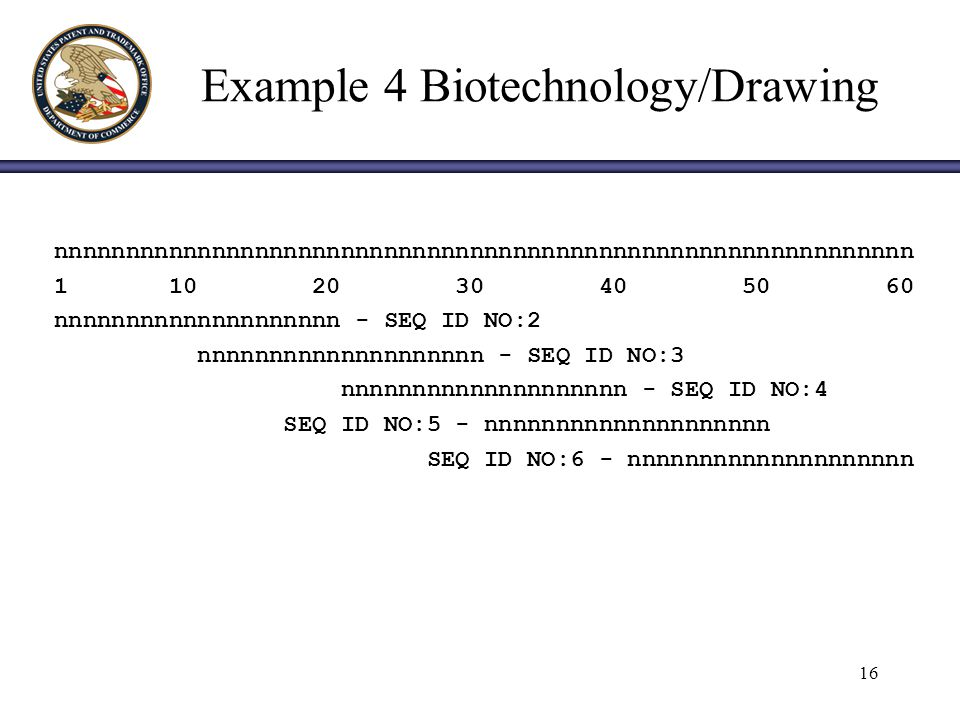 16 Example 4 Biotechnology/Drawing nnnnnnnnnnnnnnnnnnnnnnnnnnnnnnnnnnnnnnnnnnnnnnnnnnnnnnnnnnnn 1 10 20 30 40 50 60 nnnnnnnnnnnnnnnnnnnn - SEQ ID NO:2