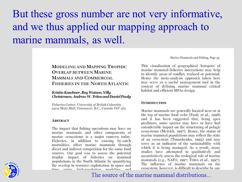 The source of the marine mammal distributions...