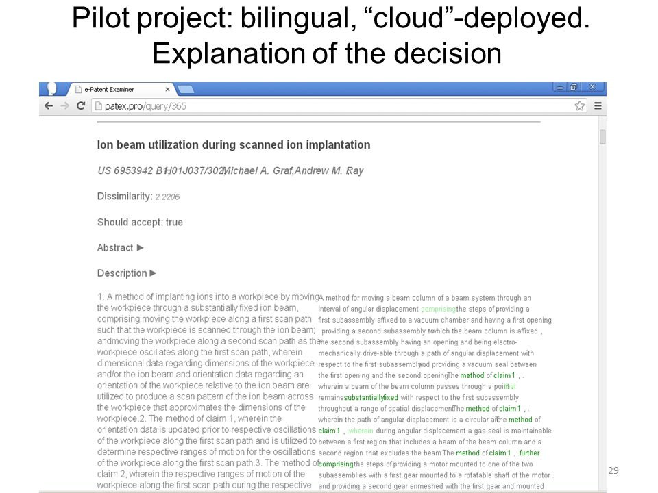 29 Pilot project: bilingual, cloud -deployed. Explanation of the decision