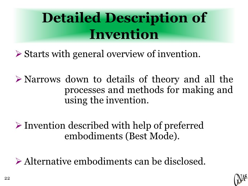 22 Detailed Description of Invention  Starts with general overview of invention.