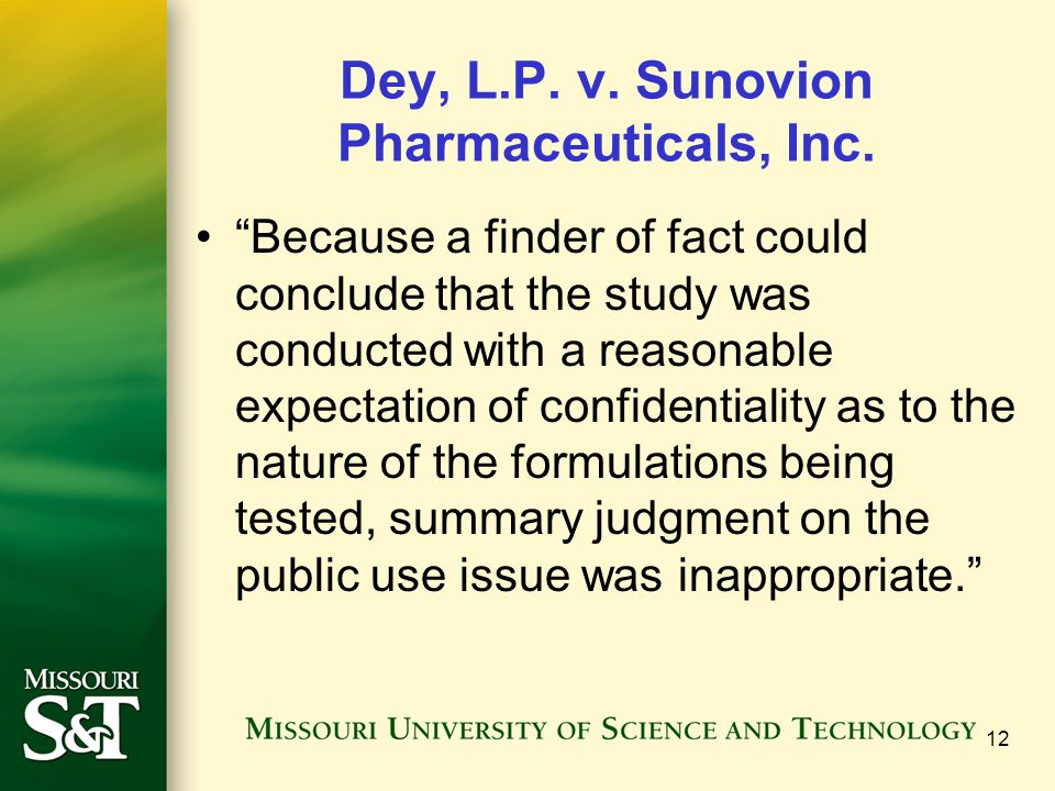 """Dey, L.P. v. Sunovion Pharmaceuticals, Inc. """"Because a finder of fact could conclude that the study was conducted with a reasonable expectation of con"""