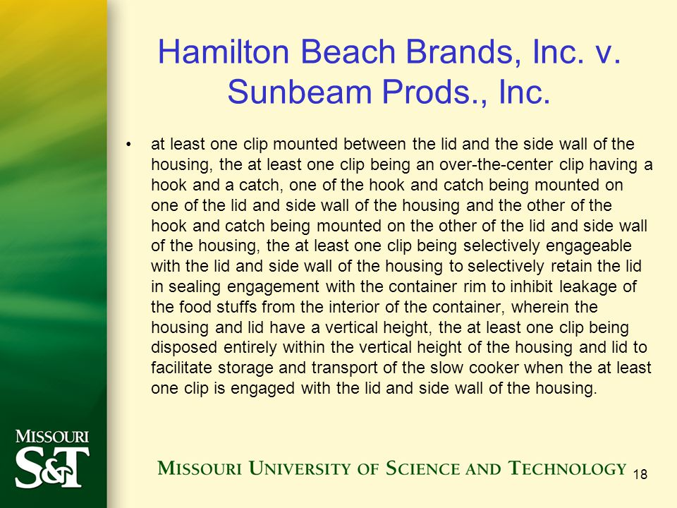 Hamilton Beach Brands, Inc. v. Sunbeam Prods., Inc. at least one clip mounted between the lid and the side wall of the housing, the at least one clip