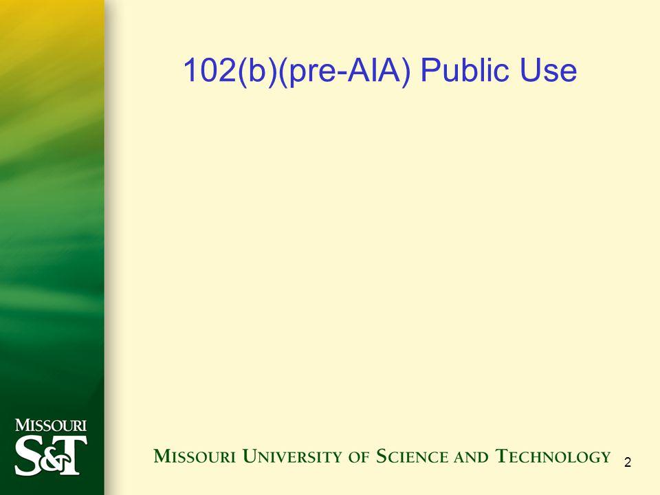102(b)(pre-AIA) Public Use 2