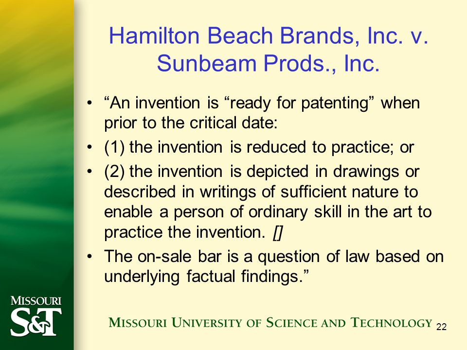 """Hamilton Beach Brands, Inc. v. Sunbeam Prods., Inc. """"An invention is """"ready for patenting"""" when prior to the critical date: (1) the invention is reduc"""