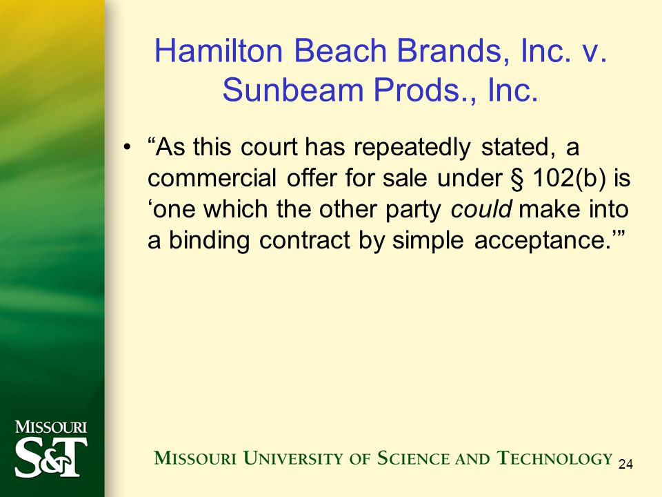 """Hamilton Beach Brands, Inc. v. Sunbeam Prods., Inc. """"As this court has repeatedly stated, a commercial offer for sale under § 102(b) is 'one which the"""