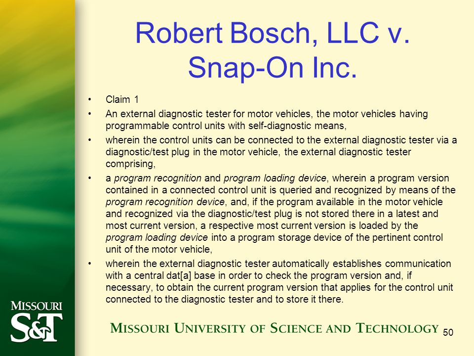Robert Bosch, LLC v. Snap-On Inc. Claim 1 An external diagnostic tester for motor vehicles, the motor vehicles having programmable control units with