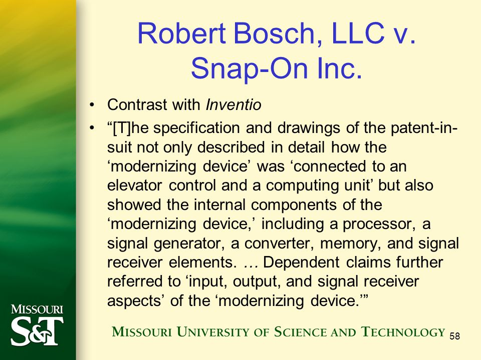 """Robert Bosch, LLC v. Snap-On Inc. Contrast with Inventio """"[T]he specification and drawings of the patent-in- suit not only described in detail how the"""