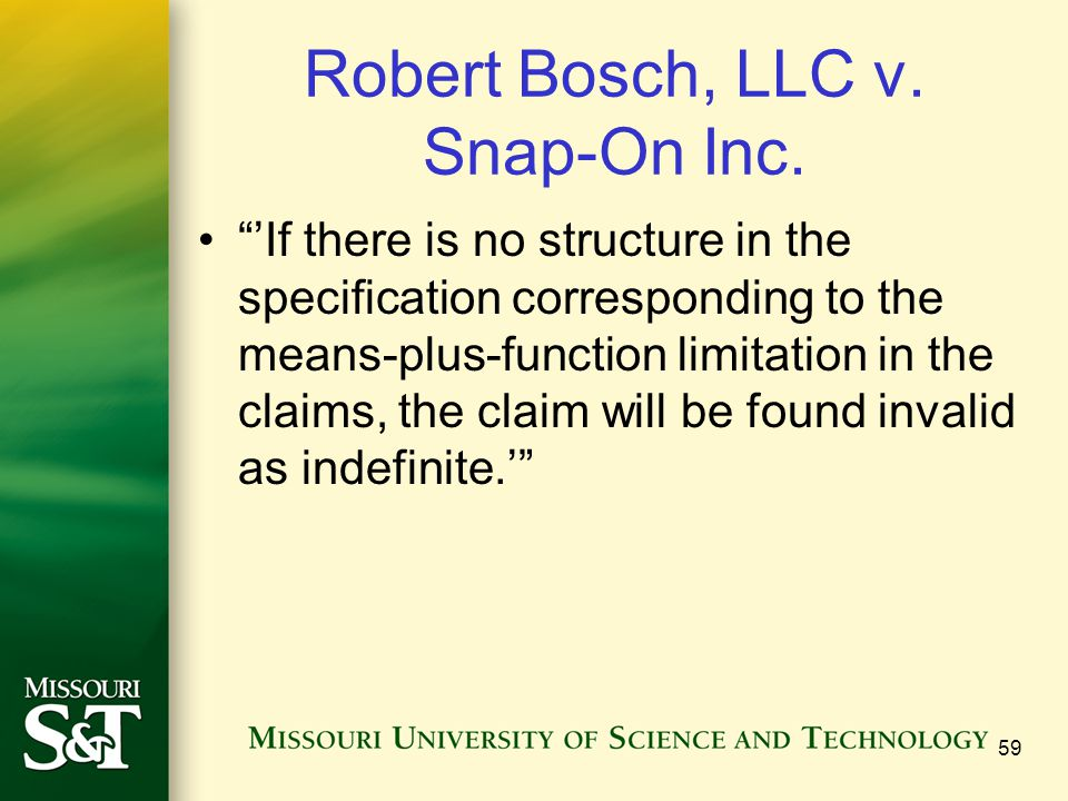 """Robert Bosch, LLC v. Snap-On Inc. """"'If there is no structure in the specification corresponding to the means-plus-function limitation in the claims, t"""