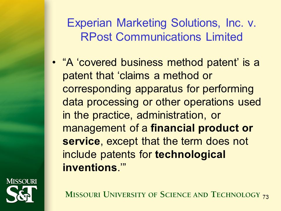 """Experian Marketing Solutions, Inc. v. RPost Communications Limited """"A 'covered business method patent' is a patent that 'claims a method or correspond"""