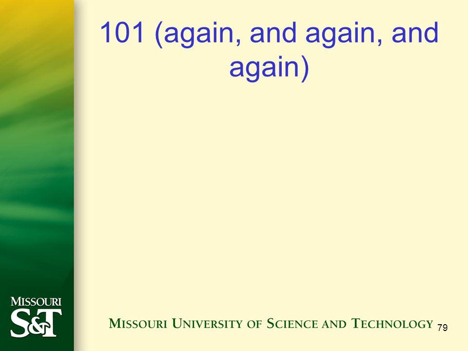 101 (again, and again, and again) 79