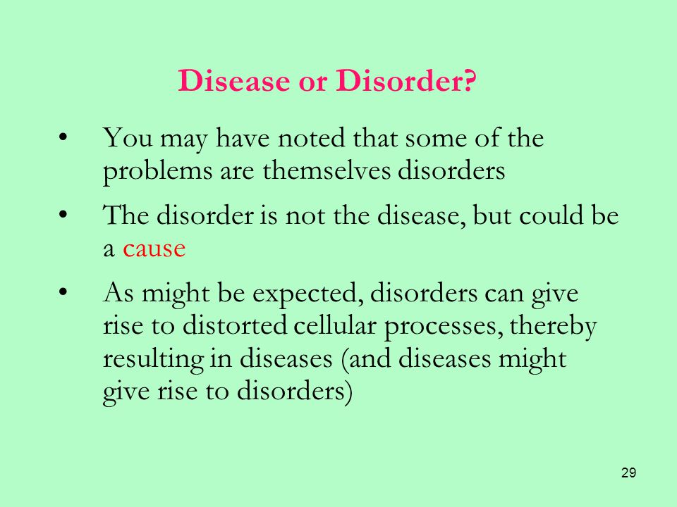 29 Disease or Disorder.