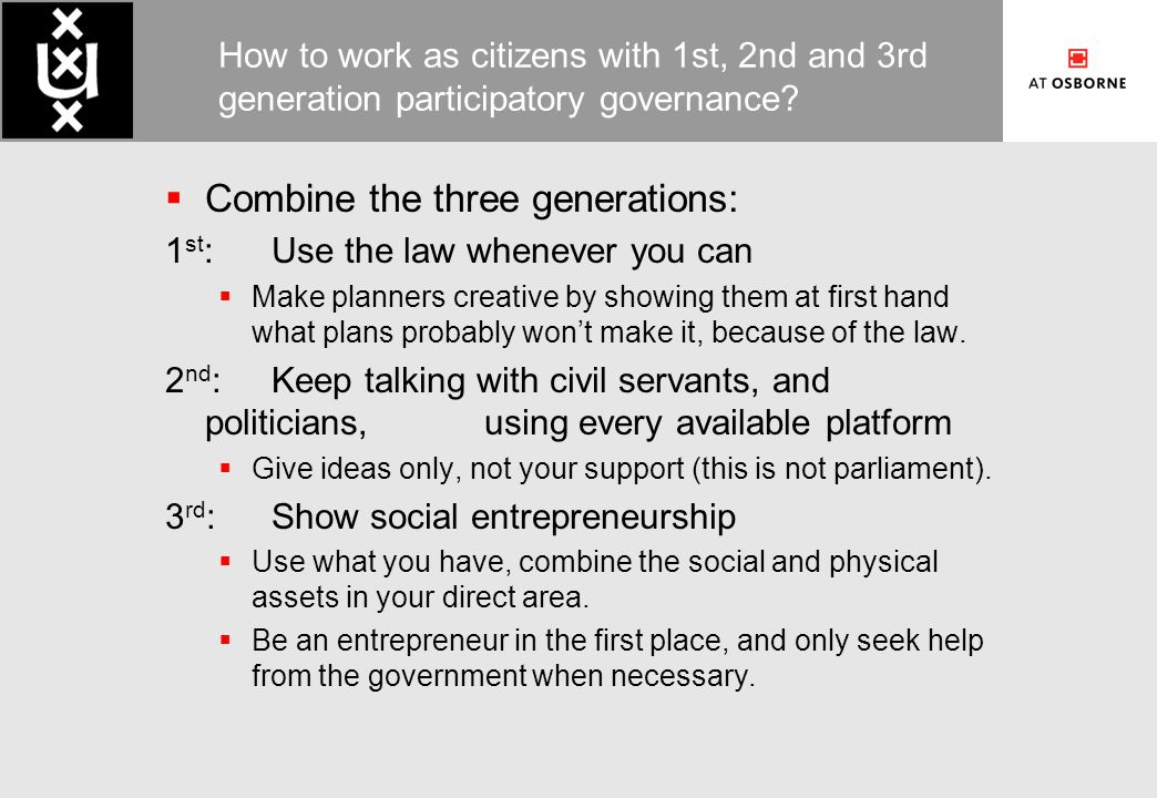 How to work as citizens with 1st, 2nd and 3rd generation participatory governance.