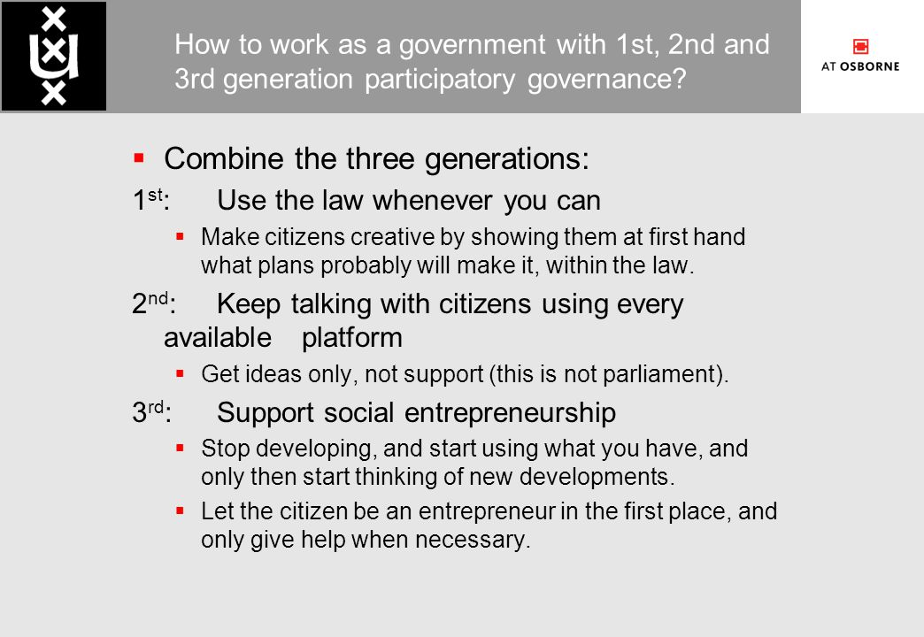 How to work as a government with 1st, 2nd and 3rd generation participatory governance.