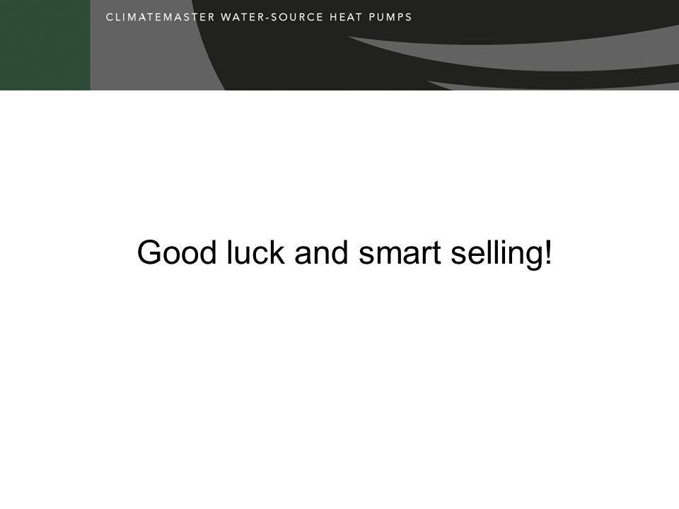 Good luck and smart selling!