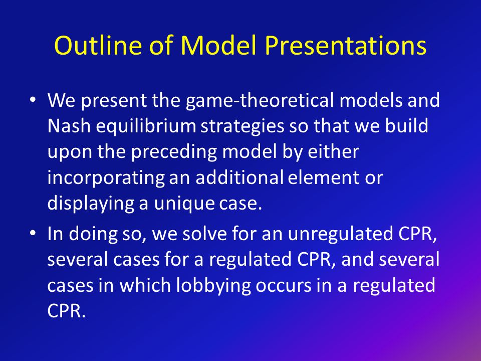 (2C) Regulated CPR Model – Group Preferred Regulation This model becomes useful in our next step – where CPR users lobby according to their group preferred regulation.