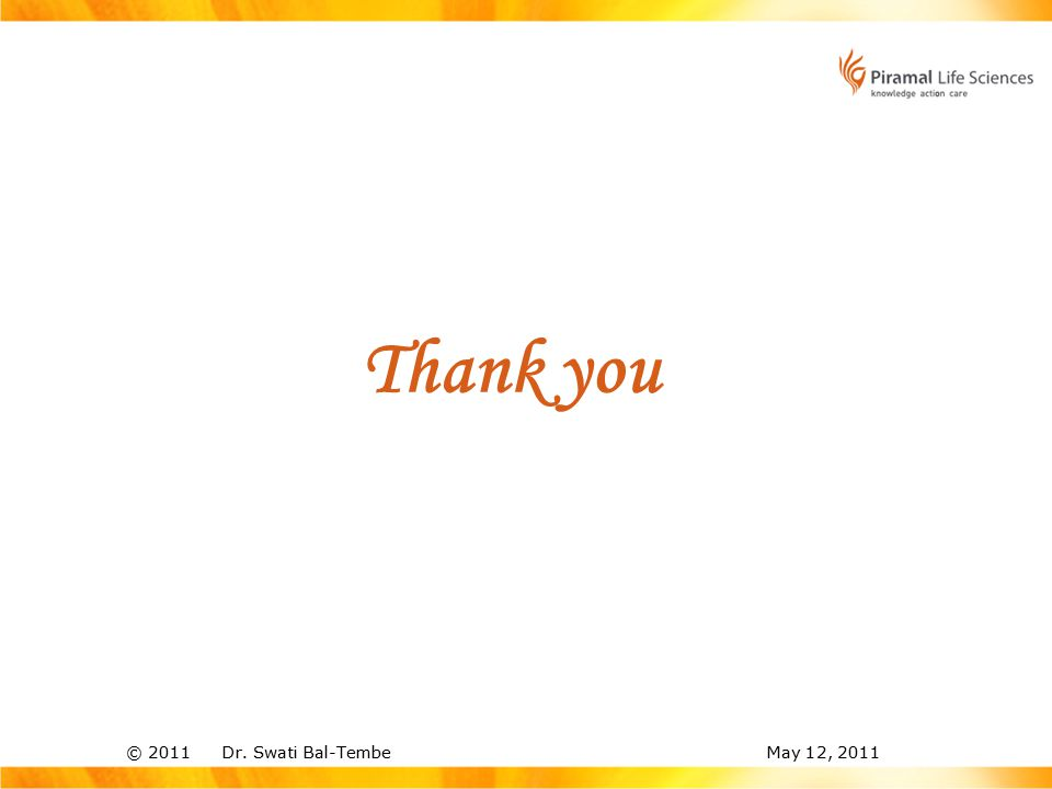 © 2011 Dr. Swati Bal-TembeMay 12, 2011 Thank you