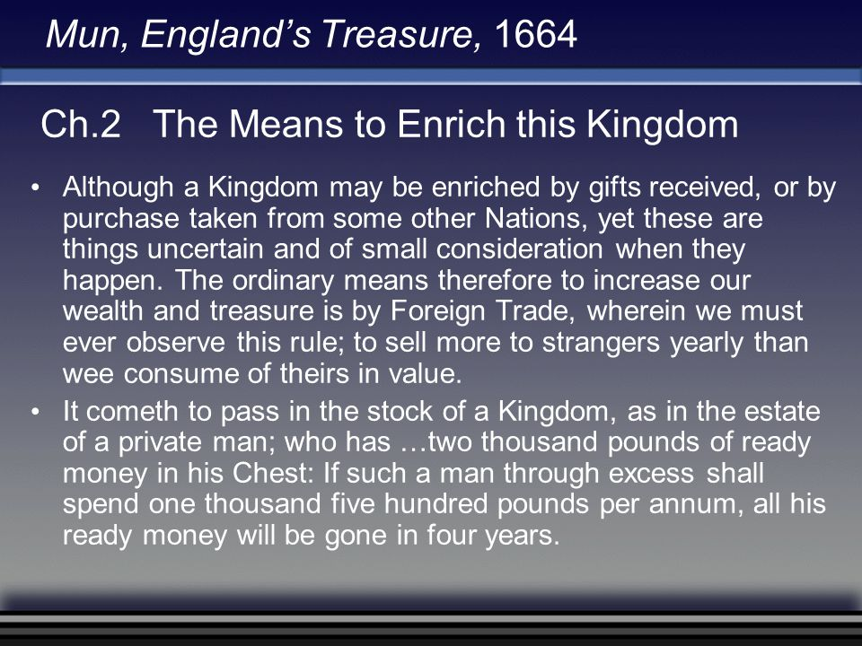 Mun, England's Treasure, 1664 Ch.3 The … Ways and Means to Increase … Exportation … and decrease...